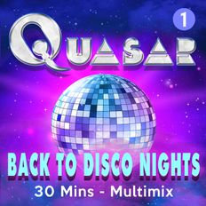 QUASAR [Back To Disco Nights] #1