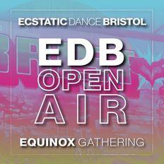 ECSTATIC DANCE BRISTOL OPEN AIR: Equinox Gathering (September 2020)