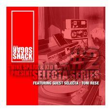 Selecta Series #2 featuring Toni Rese...