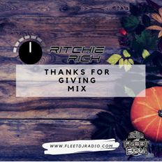 Getting Rich - Thanks For Giving Mix (2nd hour)