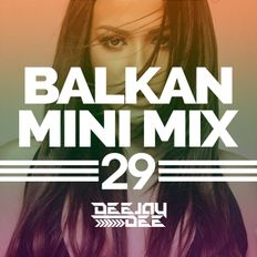 Balkan Mini Mix 29