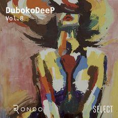 Duboko Deep - Vol.8