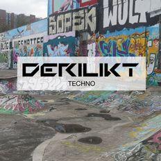 DERILIKT Techno 8 (feat. T78, Kaspar, 2nd Phase, AKKI, Chris Veron, Cosmic Boys) [Techno Mix]