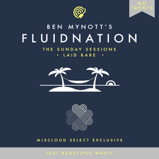 Fluidnation   The Sunday Sessions   07   Laid Bare [No Idents]