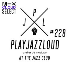 PJL sessions #228 [at the jazz club]