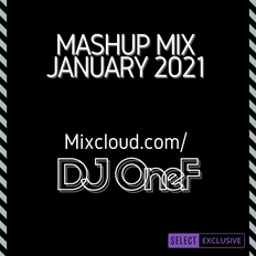 @DJOneF Mashup Mix January 2021