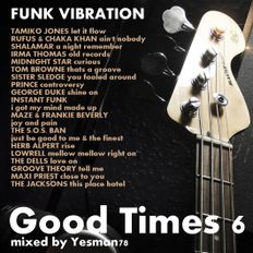 GOOD TIMES vol.6 FUNK VIBRATION