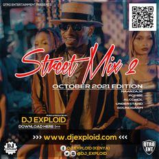 DJ EXPLOID - STREET MIX (2) 2021 - BONGO, NAIJA, KENYAN