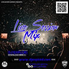 LIVE SESSION MIX #1 (MASHUP) - DJ EXPLOID