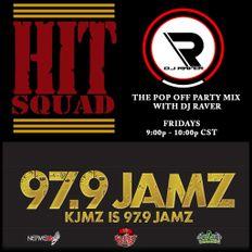 #ThePopOffPartyMix with DJ Raver on FM 97.9 KJMZ (Lawton, Oklahoma) - 02.19.19