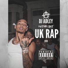 DJ ADLEY #Nothin'ButUKRAP (Fredo, Skrapz, Dave, Headie One, Nines etc)
