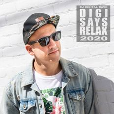 Digital Dave Presents: DIGI SAYS RELAX 2020