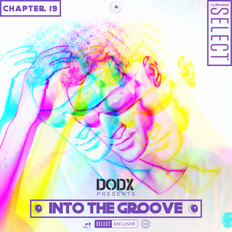 INTO THE GROOVE - Chapter 19
