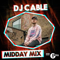 BBC 1Xtra Midday Mix (10/08/2019)