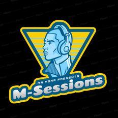 Mr Mora Presents M-Sessions EP01