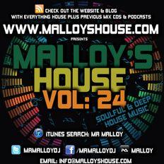 Malloy's House Vol 24 (Soulful & Deep House Music)