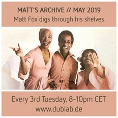 MATT'S ARCHIVE | Matt Fox digs through his shelves feat. Kristian Auth | May 2019 | dublab.de
