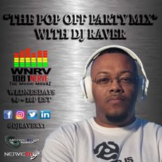 #ThePopOffPartyMix with DJ Raver #164