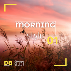 The MORNING Style 01 - Soulful house for Select subscribers only