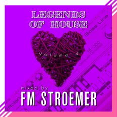 FM STROEMER - Legends Of House Volume 4 - mixed by FM STROEMER  www.fmstroemer.de