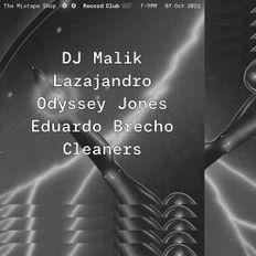 Record Club 027: Malik, Lazajandro, Odyssey Jones, Eduardo Brecho, Cleaners