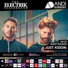 Just Kiddin - Electrik Playground Guest Session Jan 2021