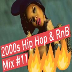 Best of 2000s Best Of Hip Hop RnB Oldschool Throwback Club Mix #11 - Dj StarSunglasses