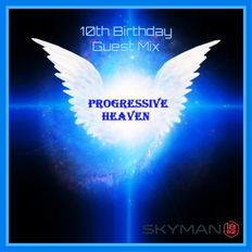 Progressive Heaven 10th Birthday Celebration Mix - Underground Progressive House