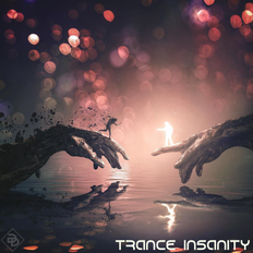 Trance Insanity 62 (The Best Of Trance Ever)