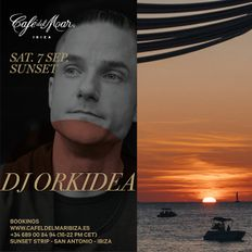 Café del Mar Ibiza: DJ Orkidea Sunset Set Recorded Live 7.9.19