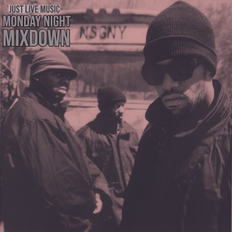MONDAY NIGHT MIXDOWN - PRESENTED BY JUST LIVE MUSIC