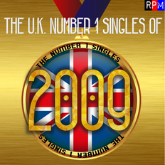 UK NUMBER 1 SINGLES OF 2009 *SELECT EARLY ACCESS*