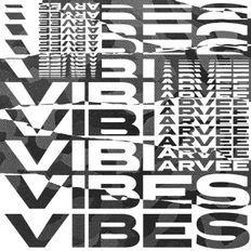 VIBES #9 @DJARVEE