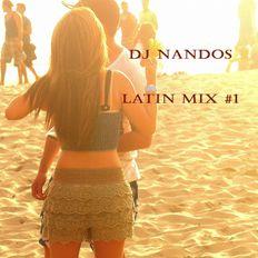 DJ Nandos Latin Mix #1