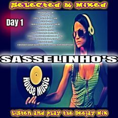 Sasselinho's Selected & Mixed House Music - Day 1 - 15/11/2019