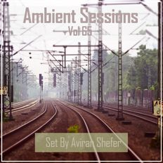 Ambient Sessions Vol 65