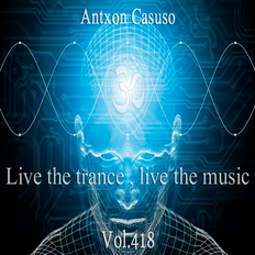 Live theTrance , Live the music . Vol.418