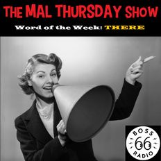 The Mal Thursday Show: There