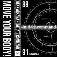 DJ Rexx Arkana - Initiate Command 88-91