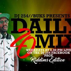 DJ 254 - DAILY 20 Episode 6 (Riddims x Dancehall )