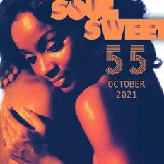 SOUL SWEET 55 ~ OCTOBER 2021