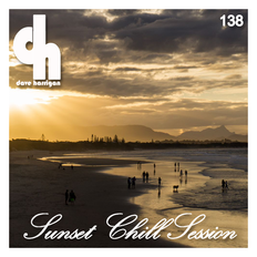 Sunset Chill Session 138 with Dave Harrigan