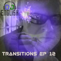 DJ English Transitions Ep 12