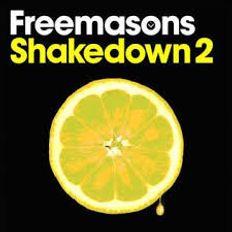 FREEMASONS - SHAKEDOWN 2 MIX 1