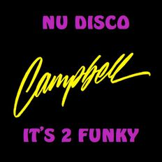 Nu Disco - It's 2 Funky