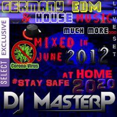 DJ MasterP GERMANY LIVE SET JUNE 2012 SELECT (EDM) 3 HOURS