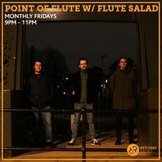 Point of Flute w/ Flute Salad 20th September 2019