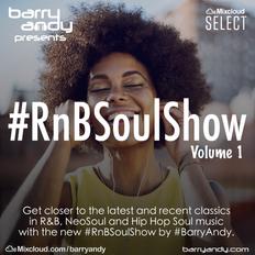#RnBSoulShow Vol. 1 - Phonte, The Internet, Queen Naija, Tom Misch, Jacquees, Summer Walker