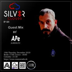 SILVER CLOUDS EP#25 Guest Mix by APe