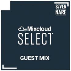 Mixcloud Select - S7ven Nare Guest Mix